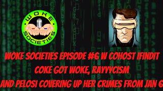 Episode #6 - Coke Got Woke, Pelosi's Concerning Family History w/ Political Corruption