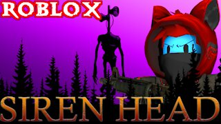 ROBLOX THE BATTLE WITH SIREN HEAD...