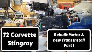 72 Corvette Engine/Trans Install