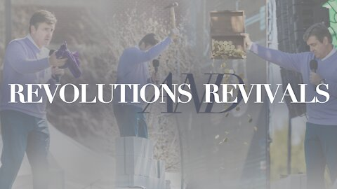 Revolutions & Revivals [The Easter Message for Our Time]