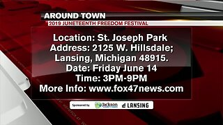 Around Town - Juneteenth Freedom Festival - 6/12/19