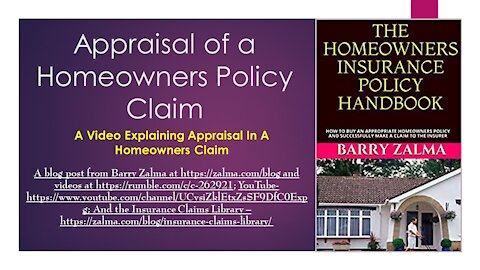 Appraisal of a Homeowners Policy Claim