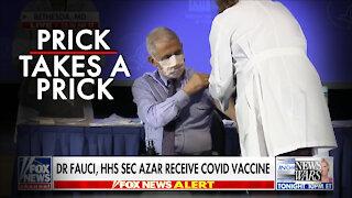 Prick Takes a Prick: Biden & Fauci Take Covid Vaccine