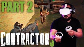 Oculus Quest 2 - Beginner Tries Contractors VR - PART 2