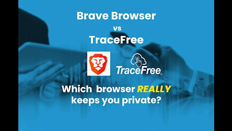 Brave Browser vs TraceFree Which Is Best Private Browser