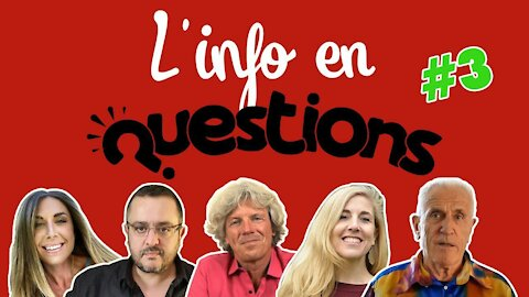L'info en QuestionS #3 (Émission du 26 juin 2020)
