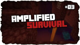 Exploring The New Nether | Amplified Survival | Minecraft | #3