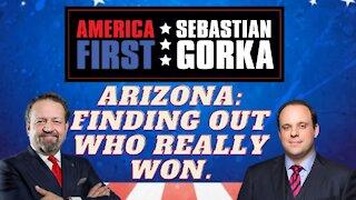 Arizona: Finding out who really won. Boris Epshteyn with Sebastian Gorka on AMERICA First