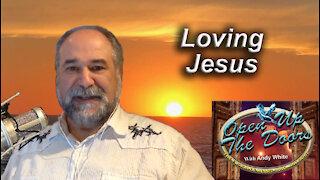 Andy White: Loving Jesus