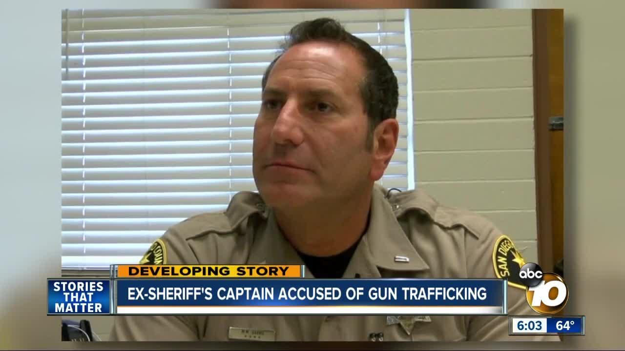 Former Sheriff's Captain accused of gun trafficking