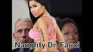 Fauci Hung For Nicki Minaj