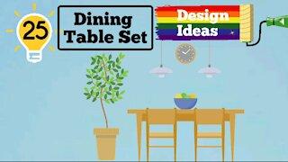 25 Dining Table Set Design Ideas
