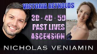 Victoria Reynolds Discusses 3D-4D-5D, Past Lives and Ascension with Nicholas Veniamin