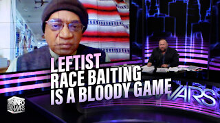 Founding Member of Black Panther Party: Leftists Race-Baiting is a Bloody Game