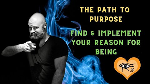 The Path to Purpose: Two Parts To Your Reason for Being