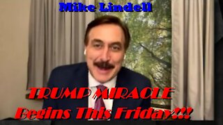 Mike Lindell - Trump Miracle Coming This Friday, 2/5/2021