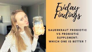 Sauerkraut vs Probiotics: Which One is Better?