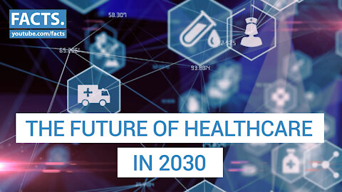 The future of healthcare in the year 2030