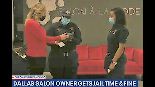 Dallas salon owner gets 7 days in jail for reopening amid Texas shutdown