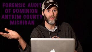 Lumberjack Logic - Episode 7 - Antrim County Michigan and Dominion