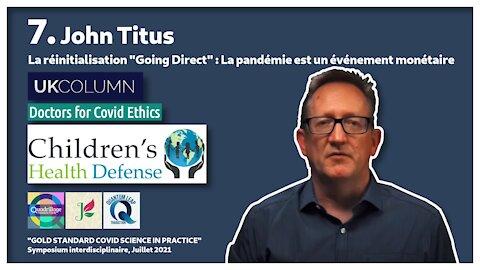 Symposium Covid 7: la pandémie est un événement monétaire