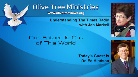 Our Future Is Out of This World – Dr. Ed Hindson