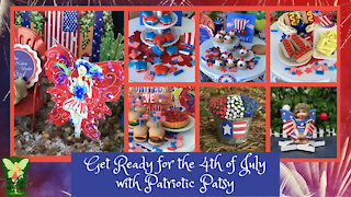 Teelie's Fairy Garden | Get Ready for the 4th of July with Patriotic Patsy | Teelie Turner