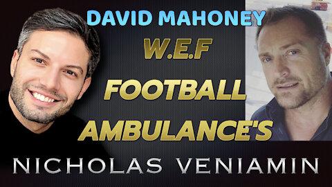 David Mahoney Discusses WEF, Football and Ambulance's with Nicholas Veniamin