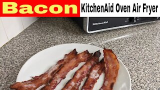 Bacon, KitchenAid Countertop Oven with Air Fry Recipe