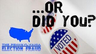 The Pennsylvania Election Fraud