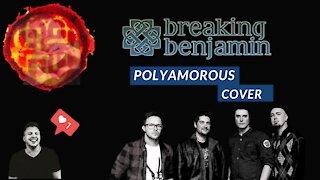 Breaking Benjamin | Polyamorous | Cover
