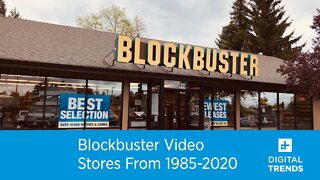 Blockbuster Video Stores From 1985-2020