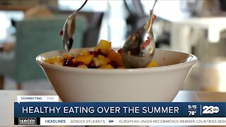 Maintaining healthy eating habits over the summer