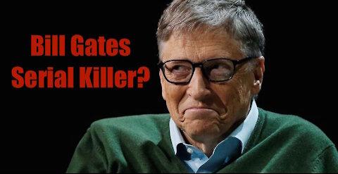 Bill Gates Comments Vs Serial Killer Interviews