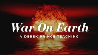 War On Earth: A Spiritual Battle