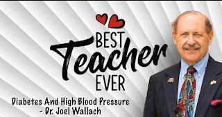 Diabetes And High Blood Pressure - Dr. Joel Wallach