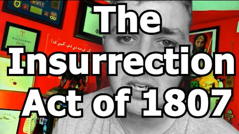 The Insurrection Act of 1807