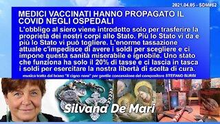 MEDICI VACCINATI HANNO PROPAGATO IL COVID NEGLI OSPEDALI - 2021.04.05 - SDM#62