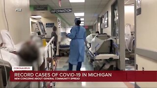 New concerns about general COVID-19 community spread in Michigan
