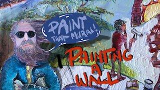 I Paint A Big Wall Mural