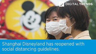 Shanghai Disneyland has reopened with social distancing guidelines.