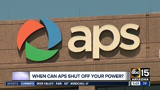 When can APS shut off your power?