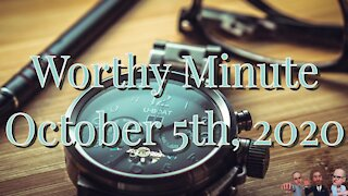 Worthy Minute - October 5th, 2020