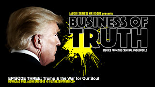 EPISODE THREE: Trump & the War on Our Soul