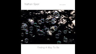 Nathan Speir - Finding A Way To Be