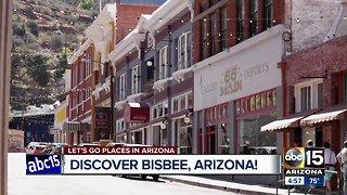 Let's go places: Discover Bisbee, Arizona!
