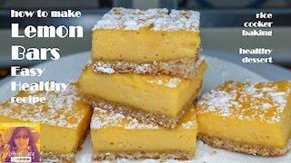 How To Make Lemon Bars Easy Healthy Recipe | EASY RICE COOKER CAKE RECIPES