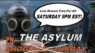 Highlights From Asylum #1 - SHTF