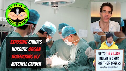 Live 9pm EST Exposing China's Horrific Organ Trafficking w/ Mitchell Gerber