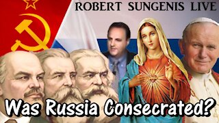 Was Russia Consecrated? The Answer May SHOCK You! | Robert Sungenis Live - Jan. 5, 2021